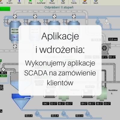 Wykonujemy aplikacje SCADA na zamówienie klientów